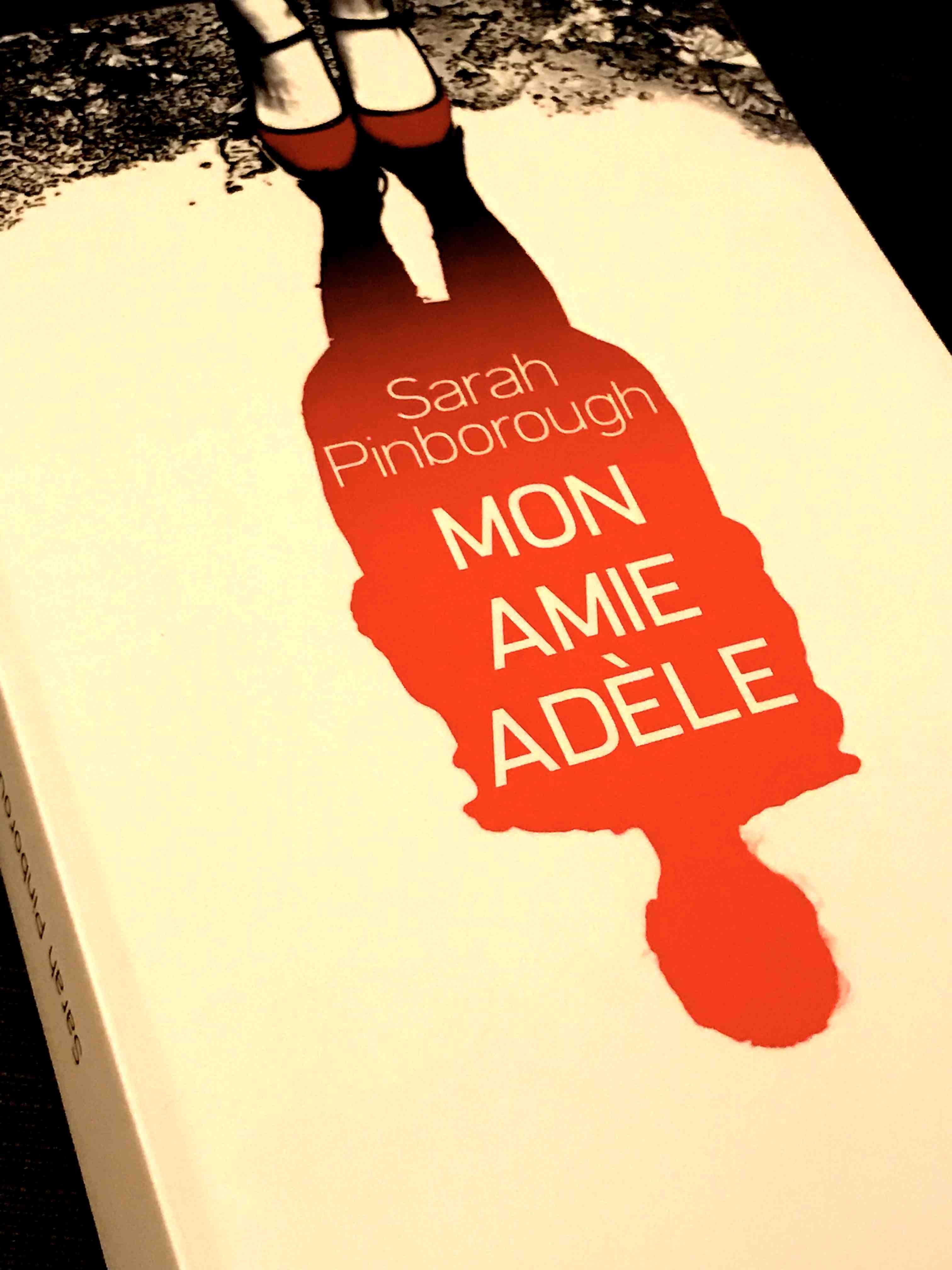 Mon amie Adèle.